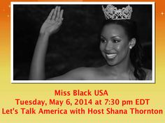 The popular radio talk show Let's Talk America With Host Shana Thornton will feature an exclusive interview with Miss Black USA Amanda McCoy. This dynamic public figure will talk about being confident in your skin. Beauty comes in all colors!   Tune in on Tuesday, May 6, 2014 at 7:30 pm EDT by dialing (914) 803-4284 or visiting http://www.blogtalkradio.com/shanathornton/2014/05/06/miss-black-usa-amanda-mccoy-talks-about-loving-the-skin-you-are-in.