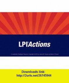 Leadership Practices Inventory (LPI) Action Cards (J-B Leadership Challenge Kouzes/Posner) (9780470404485) James M. Kouzes, Barry Z. Posner, Jo Bell, Renee Harness , ISBN-10: 0470404485  , ISBN-13: 978-0470404485 ,  , tutorials , pdf , ebook , torrent , downloads , rapidshare , filesonic , hotfile , megaupload , fileserve