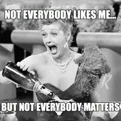 Ha! So true...