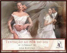 Guardiã da Meia Noite: APAIXONADAS POR ROMANCES DE ÉPOCA... LANÇAMENTO DE TENTAÇÃO AO PÔR DO SOL