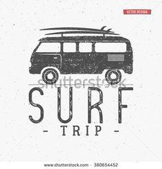 Surf trip concept Vector Summer surfing retro badge. Beach surfer emblem , rv…