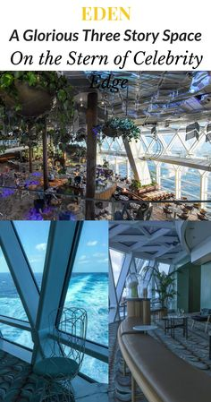 Has Celebrity Cruises Sailed Over the Edge? | Eden, a glorious three-story space on the stern of Celebrity Edge. Photograph, Ann Fisher. #anncavittfisher#travel #travelblogger#Cruises#CelebrityEdge World Of Wanderlust, Celebrity Cruises, Cheap Travel, Travel Advice, Travel Tips, Travel Pictures, Marina Bay Sands, Travel Around The World, Places To Travel