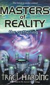 Masters of Reality: The Gathering - Traci Harding. Australian Authors, The Gathering, Literature, The Outsiders, Teaching, Masters, Books, Movie Posters, Future