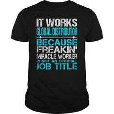 Awesome Tee For It Works Global Distributor T Shirts, Hoodies. Check price ==► https://www.sunfrog.com/LifeStyle/Awesome-Tee-For-It-Works-Global-Distributor-123912046-Black-Guys.html?41382