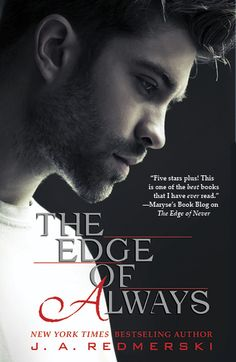 The Edge of Always by J.A. Redmerski