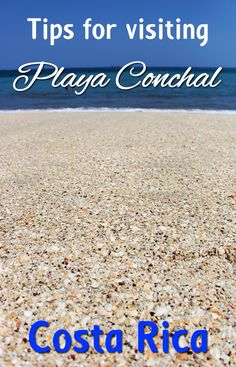 Guide to visiting one of the most beautiful beaches in Costa Rica, Playa Conchal. Find out why this beach is so special, where to stay, what to do, and all you need about visiting.