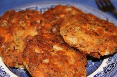 Salmon patties, onions grumbled crackers and egg, shape into patties and fry in olive oil...