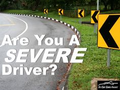 Are you a severe driver?  You might be surprised to know that most drivers are...