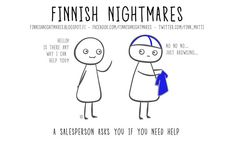 Finnish Nightmares That Every Introvert Will Relate To Introvert Humor, Extroverted Introvert, Intj, Funny Memes, Hilarious, Jokes, Meanwhile In Finland, Finland Culture, Crazy People