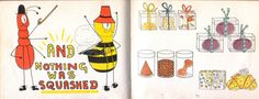 AND NOTHING WAS SQUASHED! from the marvelous Ant and Bee go Shopping by Angela Banner.