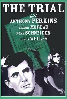 (1962) by Franz Kafka ~ Anthony Perkins, Jeanne Moreau, Romy Schneider. Director: Orson Welles. IMDB: 7.7 ___________________________ http://en.wikipedia.org/wiki/The_Trial_(1962_film) ___________________________ http://www.rottentomatoes.com/m/1022001-trial/ ___________________________ http://www.tcm.com/tcmdb/title/93899/The-Trial/ ___________________________ http://www.allmovie.com/movie/the-trial-v50938