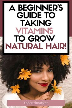 Best Foods and Vitamins to Grow Natural Hair