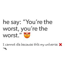 """He say: """"You the worst, you the worst."""" I cannot die because this is my universe - Lil Uzi Vert - Xo tour life"""