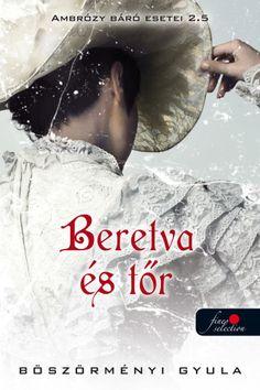 (338) Beretva és tőr · Böszörményi Gyula · Könyv · Moly Book Lists, Book Worms, Book Lovers, Harry Potter, Actors, Reading, Cover, Music, Books