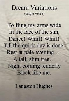 """Poem ©: """"Dream Variations"""" - by Langston Hughes (UDA). Great Quotes, Me Quotes, Inspirational Quotes, Pagan Poetry, Langston Hughes, National Poetry Month, Empowering Quotes, Poetry Quotes, Writing Prompts"""