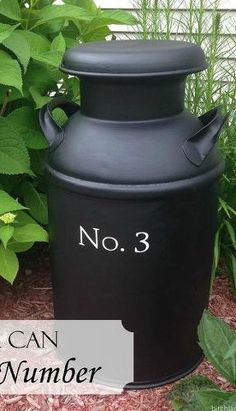 s 11 charming things you can do with an old milk can, crafts, Make a Bold House Number Sign