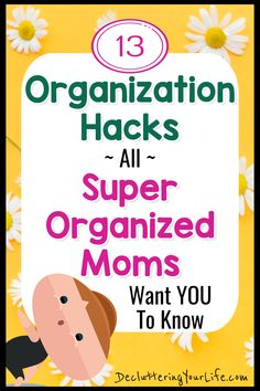 Organization Hacks / ~ All ~ / Super Organized Moms / Want YOU To Know / DeclutteringYourLife.com Getting Organized At Home, Organized Mom, Declutter Your Home, Organizing Your Home, Organizing Tips, Organising, Workshop Organization, Home Organization Hacks, Recipe For Mom