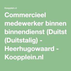 Commercieel medewerker binnendienst (Duitstalig) - Heerhugowaard - Koopplein.nl