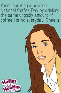 Happy Belated #NationalCoffeeDay! Share this at hahasforhoohas.com :D #funnyecard #funnypic #funnyquote