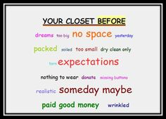 don't let yesterday's dreams get stuck in your closet