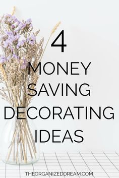 4 Money Saving Decorating Ideas