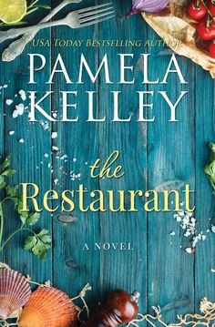 """Read """"The Restaurant"""" by Pamela M. Kelley available from Rakuten Kobo. From the USA Today and Wall St. Journal bestselling author of Nantucket Neighbors and Nantucket White Christmas. Three s. Book Club Books, Book Lists, Book 1, The Book, I Love Books, New Books, Good Books, Books To Read, The Reader"""