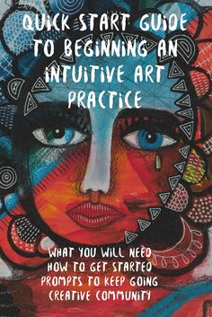 Quick start guide to beginning at intuitive art practice Art Therapy Projects, Art Therapy Activities, Therapy Ideas, Collage Landscape, Artist Workshop, Teaching Art, Art Techniques, Art Tutorials, Female Art