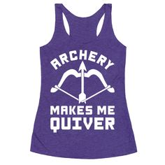 """This cute archery shirt features a bow and arrow and the phrase """"archery makes me quiver"""" and is perfect for people who like archery, bows, arrows, fletching, arrowheads, bullseyes, shooting, practice, and is ideal for wearing to the range, hanging out with your archery friends, or as a gift for the archer in your life! 