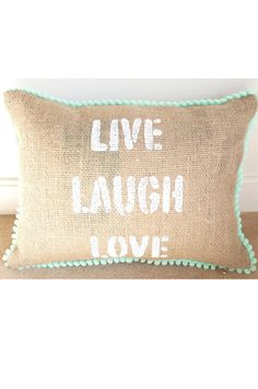 Almohadón Live, laugh, love  Arpillera pintada Burlap Art, Burlap Pillows, Bed Pillows, Shopkins, Country Decor, Sweet Home, Shabby Chic, Reusable Tote Bags, Diy Projects