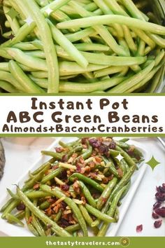 ABC green beans made in the Instant Pot is a delicious way to jazz up a very simple vegetable.  What are ABC green beans you ask?  Well, it's green beans with the addition of Almonds, Bacon and Cranberries!  This is the BEST combination of salty and sweet and combines amazingly well with the green beans.  #GreenBeans #GreenBeansRecipes #InstantPot #InstantPotRecipes #EasyRecipes #Vegetables Vegetable Prep, Vegetable Side Dishes, Instant Pot Pressure Cooker, Pressure Cooker Recipes, Green Beans With Almonds, Cooking Green Beans, Frozen Green Beans, Vegetarian Dinners, Cook At Home