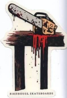 Birdhouse Skateboards Texas Chainsaw Sticker. Birdhouse is Tony Hawk, Jeremy Klein, Willy Santos, Steve Berry, Bucky Lasek, and more!  Click on the pic to purchase.