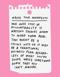 Write your manifesto. Write down your goals, it really does matter The Words, Cool Words, Words Quotes, Me Quotes, Motivational Quotes, Inspirational Quotes, Sayings, Positive Vibes, Positive Quotes