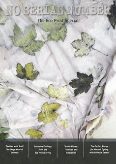 An Introduction to Eco-printing by Artist Fatima Canelas Pais ofTraditional Dye Works This article has generated a debate over the use of cling film in eco printing(clear plastic)onInstagram.…