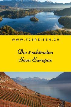 Entdecken Sie die 5 schönsten Seen Europas. #Europa #Seen #Panoramen #tcsreisen #blog Destinations, Europe, Seen, Blog Voyage, Lacs, Movie Posters, Movies, Landscape, Travel