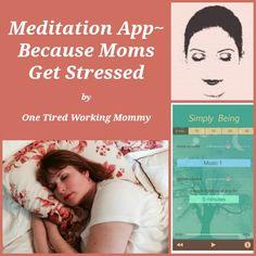 Meditation App Because Moms Get Stressed