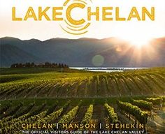 Lake Chelan --about 45 minutes from Wenatchee