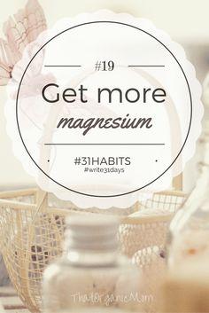 Get enough magnesium