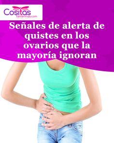 Señales de alerta de quistes en los ovarios que la mayoría ignoran Tips, Cyst On Ovary, Self Care, Salud, Places, Advice, Hacks, Counseling