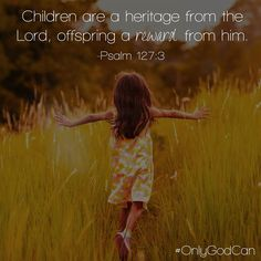 How have your children blessed you today? Jesus   jesus christ   jesus loves you   god   god is good   saved   christ   christian   pray   bible   faith   praise   grace   prayer   halleluja   amen   mercy   scripture   heaven   praying   faithful   church   bible