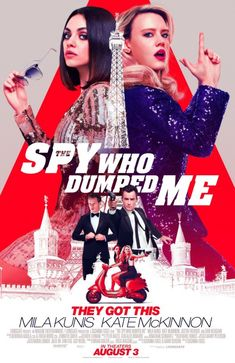 Mila Kunis, Kate McKinnon, Justin Theroux, and Sam Heughan in The Spy Who Dumped Me Imdb Movies, 2018 Movies, New Movies, Movies Online, Movies Free, Girly Movies, Free Films, Upcoming Movies, Kate Mckinnon