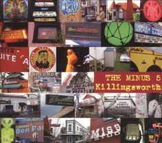 Killingsworth - The Minus 5   Songs, Reviews, Credits, Awards   AllMusic