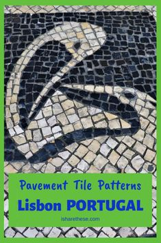 Pavement Tile Patterns in Streets of Lisbon Portugal - i Share Lisbon Portugal Travel | Free Things to Do in Lisbon in 3 days | Things to see in Lisbon | Travel Tips for Travelers to Lisbon | Lisbon Portugal | Lisbon Beautiful Places | Lisbon things to do | Pavement Tile Patterns | Lisbon Portugal Travel Tips | #Lisbon #Portugal #Travel #WesternEurope #EuropeTravel
