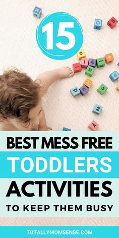 Are you tired of cleaning out the mess every time your kids are done playing? Little ones especially toddlers are highly energetic and curious little humans, but they are also a huge mess creator. In this post, I have shared 15 easy and fun mess-free activities that you can do easily with your little ones. Also tips on how you can make each activity more challenging as your little one's master that one. #messfree #toddleractivities #messfreetoddleractivities #activiesforthreeyearolds #kids Kids Activities At Home, Toddler Learning Activities, Free Activities, Kids Learning, Teaching Kids, Toddler Crafts, Children Crafts, Toddler Stuff, Toddler Play