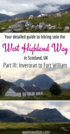 Your detailed guide to solo (female) hiking the famous West Highland Way in Scotland! awomanafoot.com