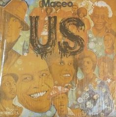 Maceo & The Macks - Us (1973)