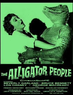 🎃 Movie for Halloween, 1959 The Alligator People, science fiction horror film starring Beverly Garland, Bruce Bennett and Lon Chaney Jr. Sci Fi Horror Movies, Horror Movie Posters, Cult Movies, Scary Movies, Beverly Garland, Bozo, Classic Sci Fi, Famous Monsters, Cinema