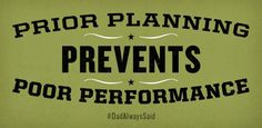 """Prior planning prevents poor performance."" #DadAlwaysSaid - Duluth Trading Co."