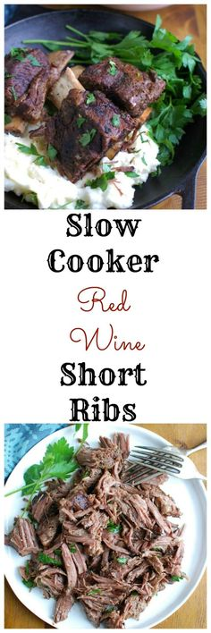 Slow Cooker Red Wine Short Ribs are fall off the bone tender, juicy and full of flavor. These short ribs make the perfect romantic dinner paired with your favorite mashed potatoes and fresh vegetables. The shredded short rib meat also works great in tacos, burrito bowls or in pasta sauces. // A Cedar Spoon