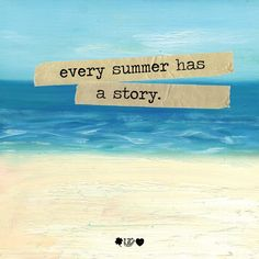 #summertime #quote @marymacharrison @Gracia Gomez-Cortazar Lodholz