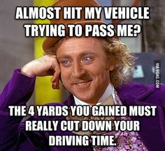 Usually while speeding toward a red light, where we end up side by side anyway.